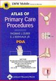 Atlas of Primary Care Procedures for PDA : Powered by Skyscape, Inc., Zuber, Thomas J. and Mayeaux, E. J., 0781759269