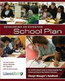 Developing an Effective School Plan : An Activity-Based Guide to Understanding Your School and Improving Student Outcomes, Van Houten, Lori and Miyasaka, Jeanne, 0914409263