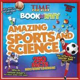 Amazing Sports and Science, Time for Kids Magazine Staff, 1491419261