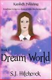 Dreamworld, S. Hitchcock, 1495309266