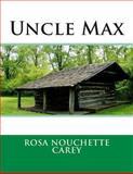 Uncle Max, Rosa Nouchette Rosa Nouchette Carey, 1495479269