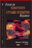 Focus on Serotonin Uptake Inhibitor Research, Shirley, Anne C., 1594549265