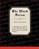 The Black Arrow, Robert Louis Stevenson, 1605979260