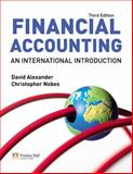 Financial Accounting : An International Introduction, Nobes, Christopher and Alexander, David, 0273709267