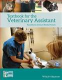 Textbook for the Veterinary Assistant, Burns, Kara and Renda-Francis, Lori, 0470959266
