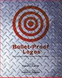 Bullet-Proof Logos, Carter, David E., 0688169260
