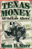 Texas Money, Mona D. Sizer, 1556229267