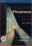 Corporate Finance : Theory and Practice, Lumby, Steve and Jones, Chris, 1861529260