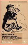 Anglo-French Relations Before the Second World War : Appeasement and Crisis, Davis, Richard, 0333949269
