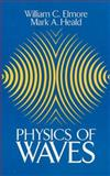 Physics of Waves, Elmore, William C. and Heald, Mark A., 0486649261