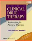 Clinical Drug Therapy : Rationales for Nursing Practice, Abrams, Anne Collins, 0781739268