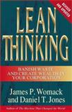 Lean Thinking, James P. Womack and Daniel T. Jones, 0743249275