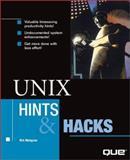 UNIX Hints and Hacks, Waingrow, Kirk, 0789719274