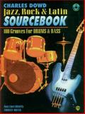 Jazz, Rock and Latin Sourcebook, Charles Dowd, 0897249275