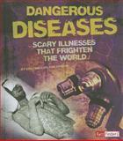 Dangerous Diseases, Kristine Carlson Asselin, 1476539278