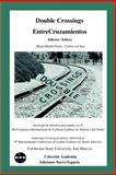 Double Crossings Entrecruzamientos 9781930879270