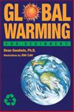 Global Warming for Beginners, Dean Goodwin, 1934389277