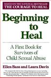 Beginning to Heal, Ellen Bass and Laura Davis, 006096927X