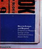 Merz to Emigre and Beyond, Steven Heller, 0714839272