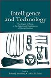 Intelligence and Technology : The Impact of Tools on the Nature and Development of Human Abilities, , 0805849270