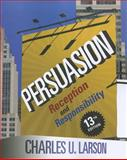 Persuasion : Reception and Responsibility, Larson, Charles U., 1111349274