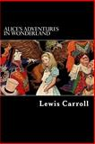Alice's Adventures in Wonderland, Lewis Carroll, 148000927X