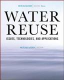 Water Reuse : Issues, Technologies, and Applications, Asano, Takashi, 0071459278