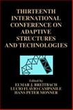 Thirteenth International Conference on Adaptive Structures and Technologies : October 7-9, 2002 Potsdam, Germany, , 0849319277
