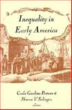 Inequality in Early America, Pestana, Carla Gardina, 0874519276