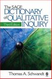 The SAGE Dictionary of Qualitative Inquiry 3rd Edition