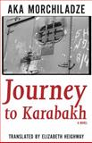 Journey to Karabakh, Morchiladze, Aka, 1564789276