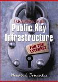 Introduction to the Public Key Infrastructure (PKI) for the Internet, Benantar, Messaoud, 0130609277