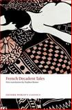 French Decadent Tales, Stephen Romer, 0199569274