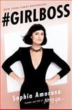#Girlboss, Sophia Amoruso, 039916927X