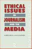 Ethical Issues in Journalism and the Media, , 0415069270