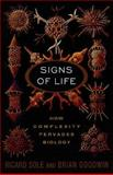 Signs of Life, Richard Sole and Brian Goodwin, 0465019277