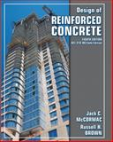 Design of Reinforced Concrete, McCormac, Jack C. and Brown, Russell H., 0470279273