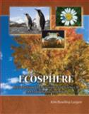 Ecosphere : Introduction to Environmental Science Ii Lab Manual and Notebook, Largen, Kim, 0757549276