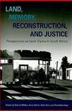 Land, Memory, Reconstruction, and Justice : Perspectives on Land Claims in South Africa, , 0821419277
