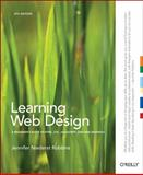 Learning Web Design : A Beginner's Guide to HTML, CSS, JavaScript, and Web Graphics, Robbins, Jennifer Niederst, 1449319270