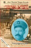A Sangre y Fuego con Pancho Villa, Arreola, Juan B., 9681629272