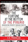 The Fortune at the Bottom of the Pyramid, C. K. Prahalad, 0137009275