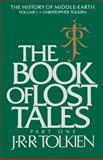 The Book of Lost Tales, J. R. R. Tolkien, 0395409276