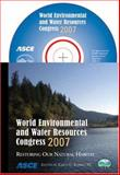 World Environmental and Water Resources Congress 2007 : Restoring Our Natural Habitat, Karen C. Kabbes (Editor), 0784409277