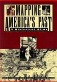 Mapping America's Past, Mark C. Carnes and John A. Garraty, 0805049274
