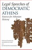Legal Speeches of Democratic Athens : Sources for Athenian History, Andrew Wolpert, 087220927X