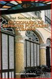 Diccionario de Refranes Populares Cubanos, Jose Sanchez-Boudy, 0897299272