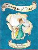 The Adventures of Thumper and Tiny, Kaitlin Bledsoe, 0982199279