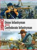 Union Infantryman vs Confederate Infantryman, Ron Field, 1780969279