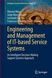 Engineering and Management of IT-Based Service Systems : An Intelligent Decision-Making Support Systems Approach, , 3642399274